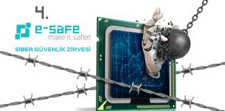 4. e-Safe Siber Güvenlik Zirvesi'nde, Kritik Altyapılar Konuşulacak!