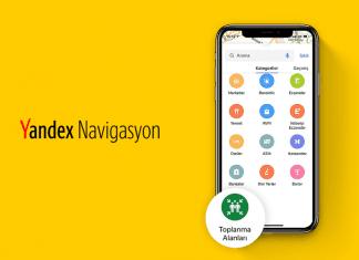 Yandex Navigasyon Afet Toplanma Alanlarını Göstermeye Başladı!