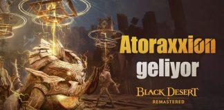 teknofark-ilk-esli-oynanis-zindani-atoraxxion-black-desert-turkiyemenaya-geliyor